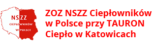 ZOZ NSZZ Ciepłowników w Polsce przy TAURON Ciepło w Katowicach